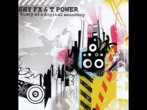 Shy FX & T Power   Shake Your Body