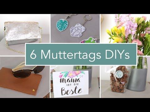 6 schnelle DIY Geschenkideen zum Muttertag...