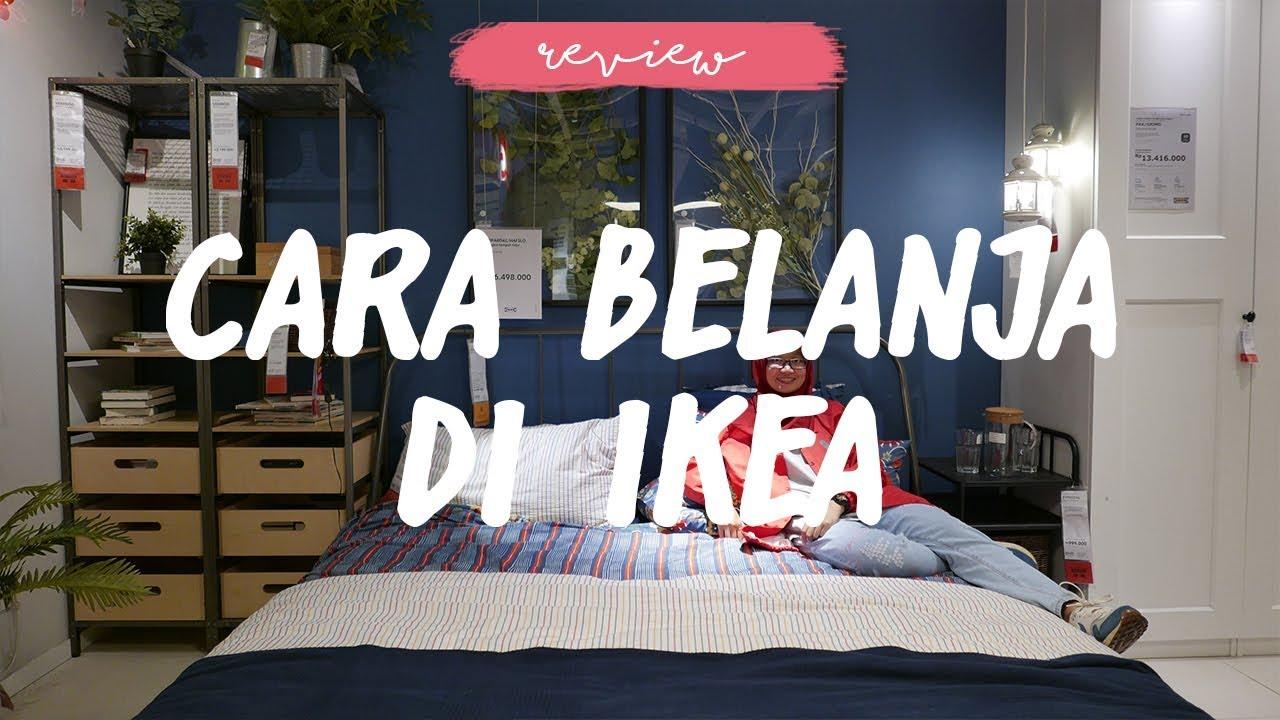 Cara Belanja Furniture Review Ikea Alam Sutera