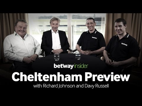 Betway Insider Cheltenham Preview - with Richard Johnson and Davy Russell