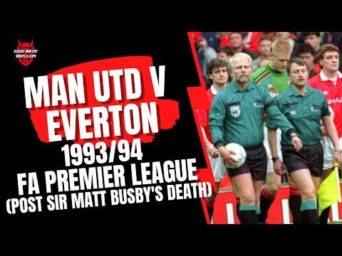 Man United v Everton 1993/94 (Post Sir Matt's Death)