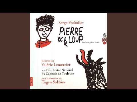 Pierre Et Le Loup, Op. 67: No. 3, Il était Temps