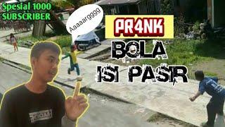 Download Mp3 Pr4nk Bola Isi Pasir || Spesial 1000 Subscriber