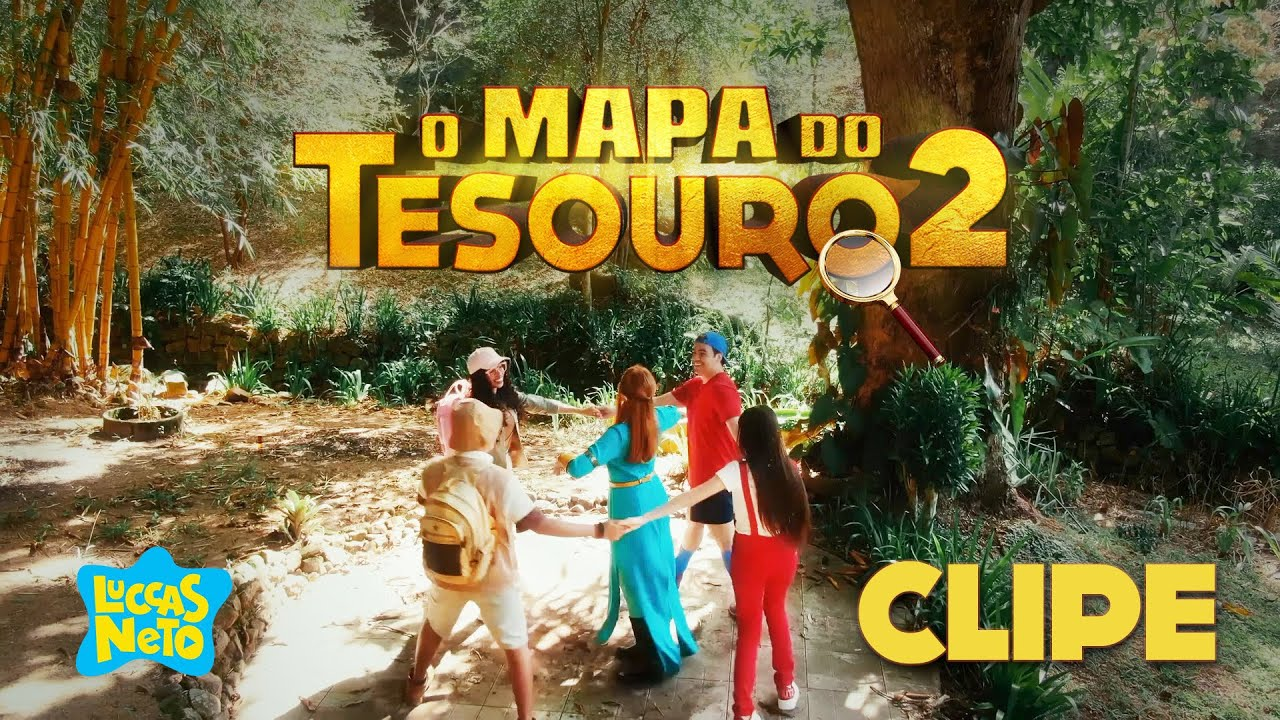 O MAPA DO TESOURO 2 – Nosso Lugar (Música Oficial do Novo Filme do Luccas)