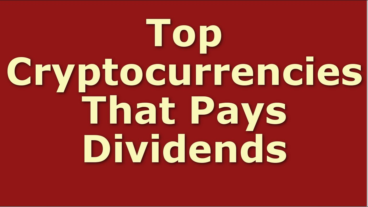 top cryptocurrencies for dividends
