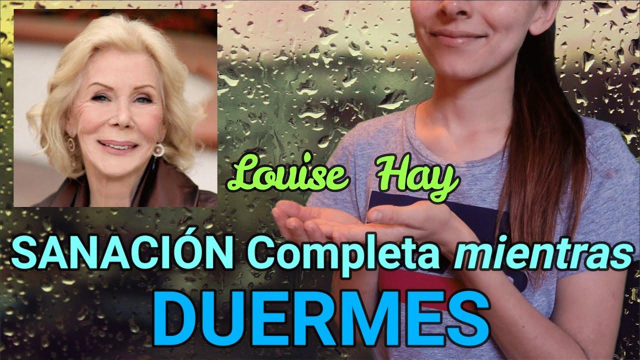 LOUISE HAY   DORMIR 😴2 Horas con AFIRMACIONES POSITIVAS   SANACIÓN  de MENTE y CUERPO   ASMR Lluvia