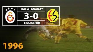 Nostalji Maçlar | 1995-1996 Sezonu Galatasaray 3 - 0 Eskişehirspor