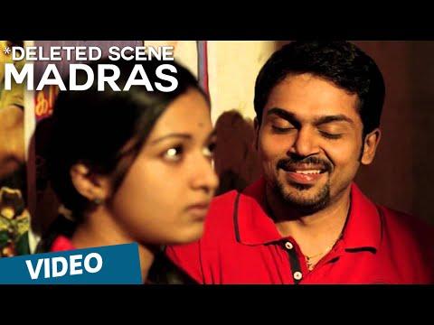 Madras Deleted Scene 01 | Karthi, Catherine Tresa | Pa Ranjith | Santhosh Narayanan