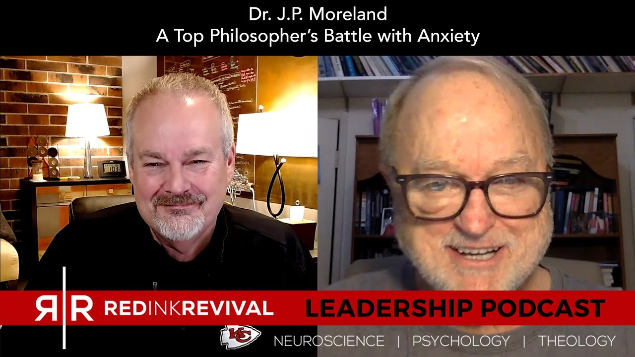 72. Dr. J.P. Moreland – A Top Philosopher's Battle with Anxiety