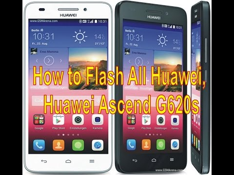 How to Flash All Huawei, Huawei Ascend G620s
