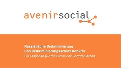 AvenirSocial | Rassistische Diskriminierung und Diskriminierungsschutz konkret