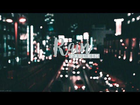 [VIETSUB] RAIN - Paul Kim
