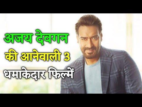 Ajay Devgan 3 Upcoming Bollywood Movies || 2019 Release Movies