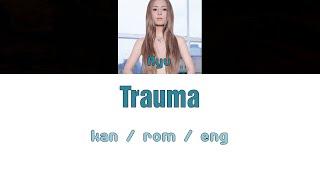 [浜崎あゆみ] Ayumi Hamasaki - Trauma [Color Coded Lyrics/Kan/Rom/Eng]