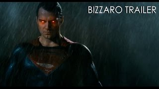 Batman V Superman: Dawn of Justice - Bizzaro Trailer