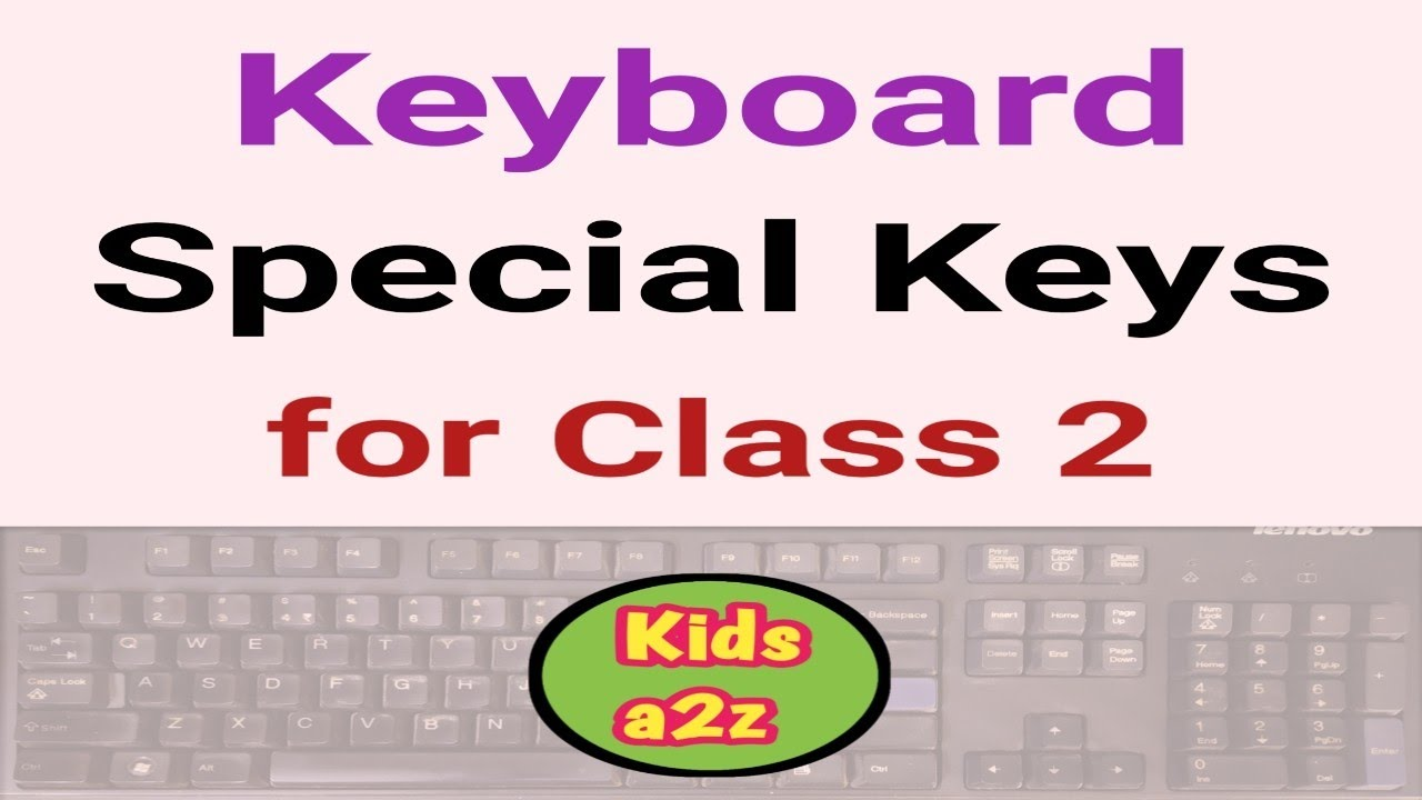 Keyboard Special Keys Worksheets for Class 2   Class 2 Computer Worksheets  - YouTube [ 720 x 1280 Pixel ]