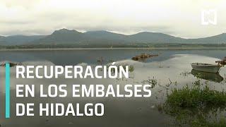 Presas recuperan niveles por lluvias en Hidalgo - Las Noticias