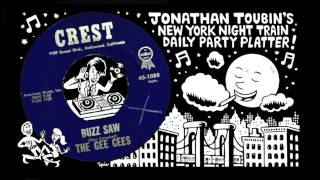"The Gee Cees ""Buzz Saw"" (Crest, 1961): NY Night Train Party Platter"