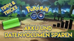 Pokemon Go - EXTREM VIEL Akku & Datenvolumen Sparen   Tipps & Tricks! [Deutsch]