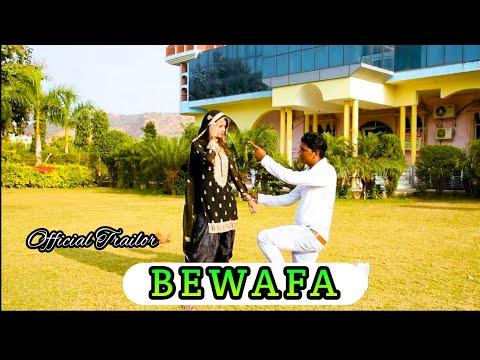 BEWAFA ( SAD SONG ) Official trailor………