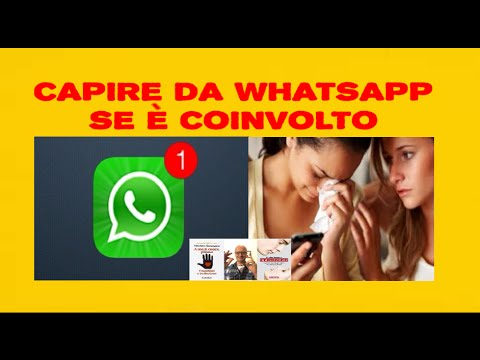Come Capire Da WhatsApp Se è Coinvolto Con Te