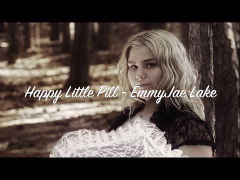 Happy Little Pill Lyric Video - EmmyJae Lake