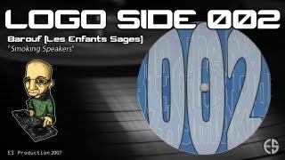 """LOGO SIDE 002 - Barouf - """"Smoking Speakers"""""""