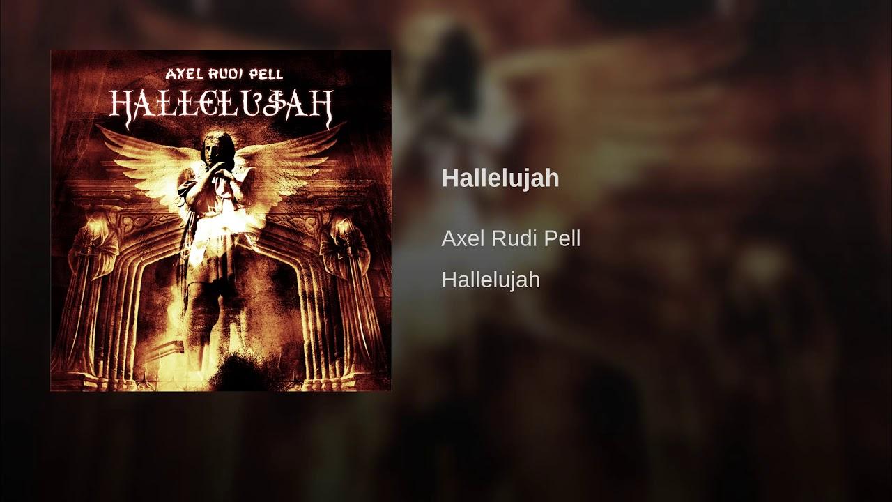 AXEL RUDI PELL HALLELUJAH MP3 СКАЧАТЬ БЕСПЛАТНО