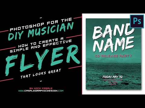 Photoshop for the DIY Musician / Create a Simple, Effective Show Flyer!