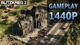 Blitzkrieg 3 Closed-Alpha | PC Gameplay | 1440P / 2K