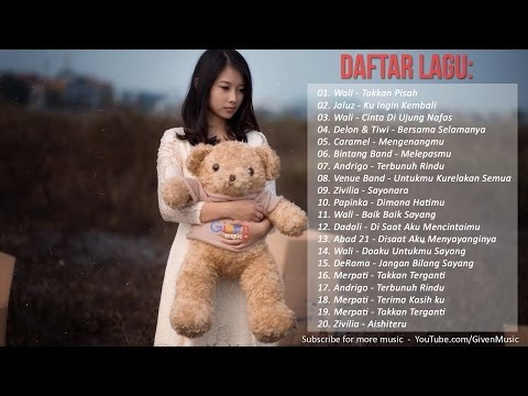 Lagu Indonesia Terbaru 2017 - Lagu Galau Terpopuler 2017