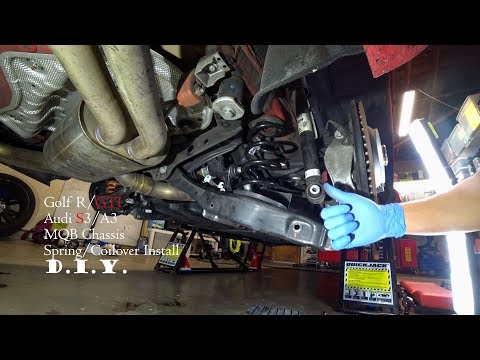 Audi S3/A3, Golf R/GTI, MQB Chassis Coilover/Spring Install DIY