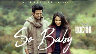 so baby (tamil) song lyrics | doctor (2021)| Anirudh Ravichander | Ananthakrrishnan