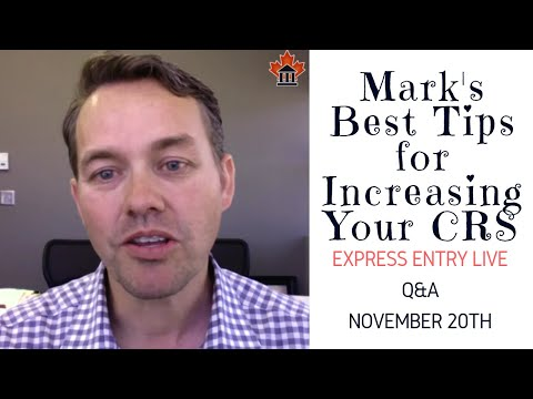 EE LIVE Q&A - Mark's Best Tips for Increasing Your CRS Score.