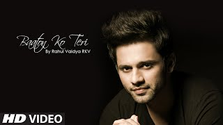Baaton Ko Teri Unplugged VIDEO Song - Rahul Vaidya | All Is Well | T-Series