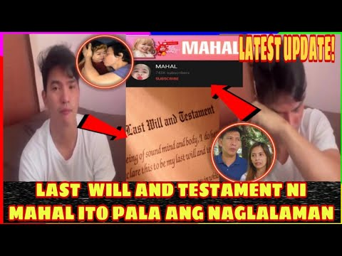 NAKAKAIYAK! LAST WILL AND TESTAMENT NI MAHAL ITO PALA ANG NAGLALAMAN -  (2020)