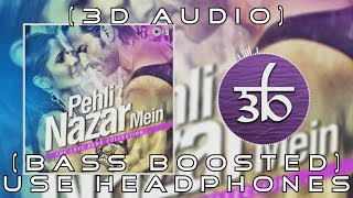 3D Audio | Pehli Nazar Mein | Bass Boosted | Race | Virtual 3d Audio | HQ