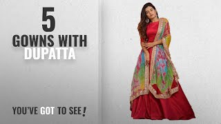 Top 10 Gowns With Dupatta 2018 Vastra Fashion Women 39 s Taffeta Silk Semi-Stitched Gown Red Free