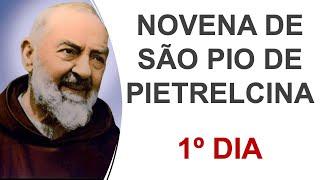 1º dia - Novena de São Pio de Pietrelcina
