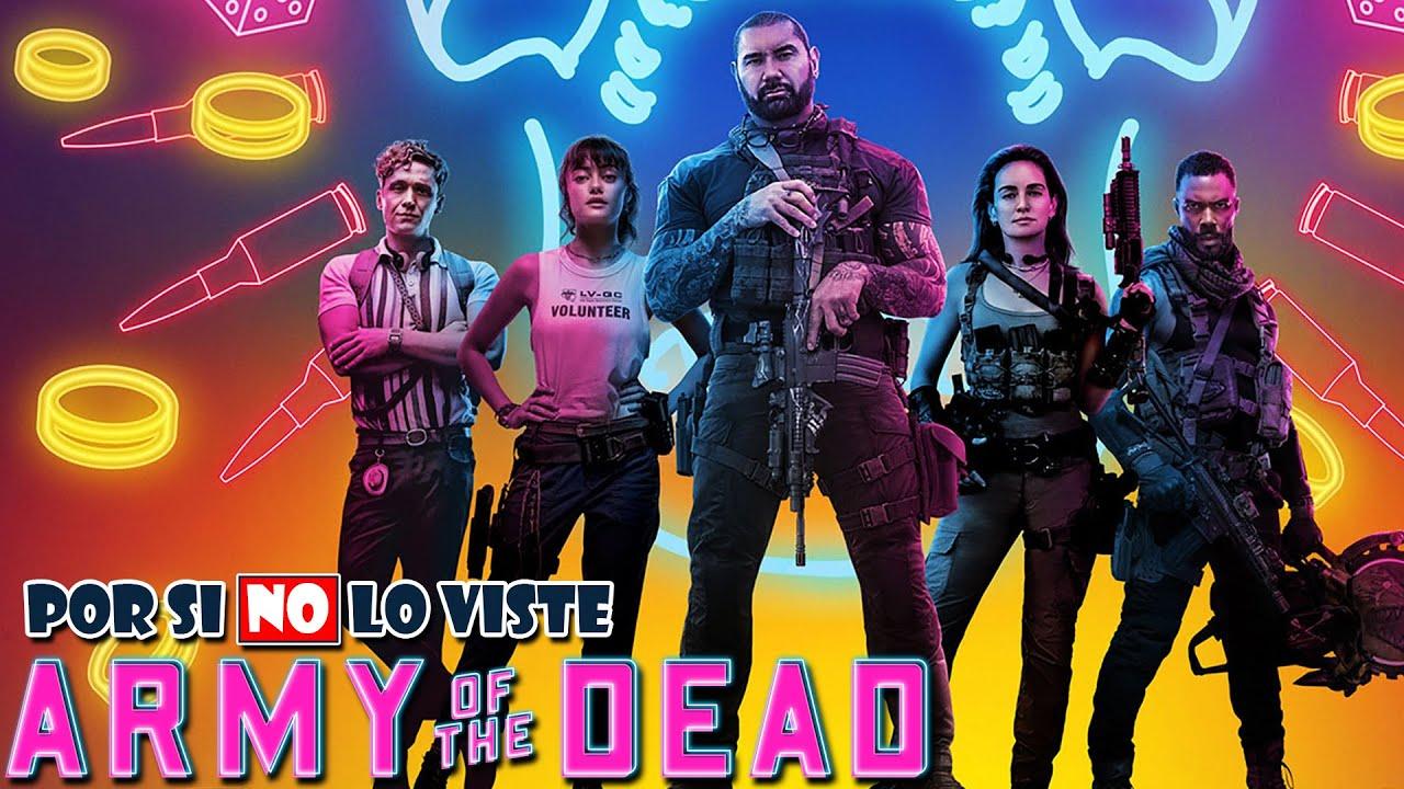 Por si no lo viste: El Ejército de los Muertos (Army of the Dead)