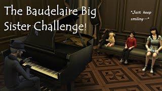 The Baudelaire Big Sister Challenge