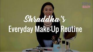 Shraddha's Everyday Make-Up Routine - POPxo Beauty