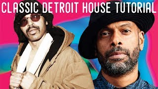 How To Classic Detroit House Like Moodymann & Theo Parrish [+Samples]