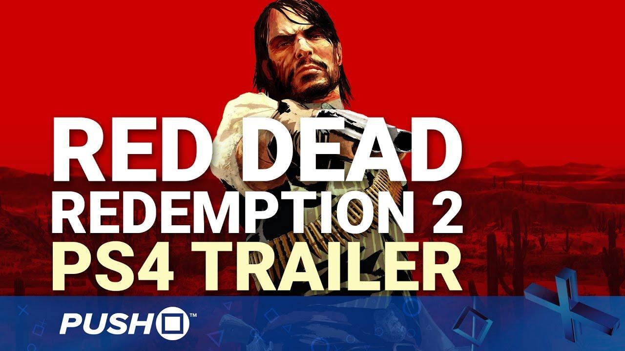 Red Dead Redemption 2 PS4 Trailer: Wild Wild West | PlayStation 4
