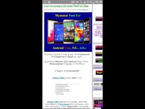 How To Install  Myanmar Zawgyi Font On Android 5xx [Android 5xx မွာ  ျမန္မာစာထည့္သြင္းနည္း]