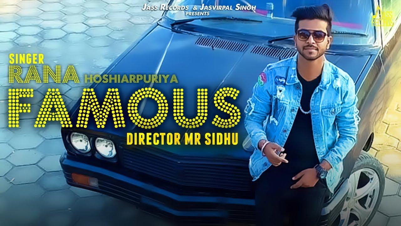 Famous | (Full Song ) | Rana Hoshiarpuriya | New Punjabi Songs 2018 |  Latest Punjabi Songs 2018