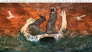 Counterparts - The Current Will Carry Us [full Album Hd]