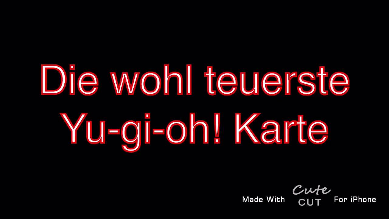 Die Teuerste Yu Gi Oh Karte Der Welt Youtube