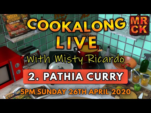 Cookalong Live with Misty Ricardo | 2. Pathia Curry
