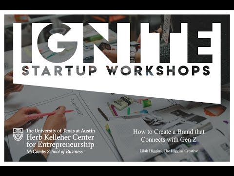 Ignite Startup Workshop - How to Create a Brand that Connects with Gen Z